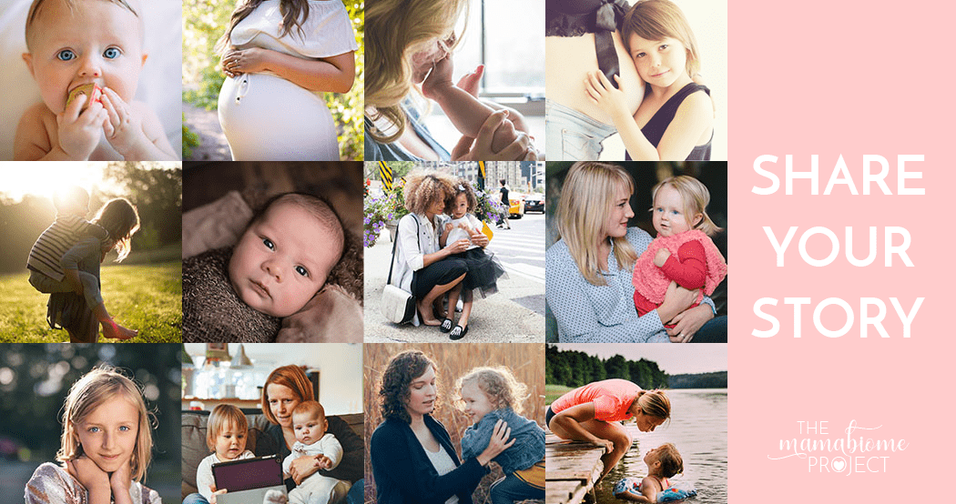 Share Your Story - The Mamabiome Project